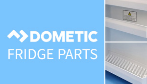 CaravansPlus | Dometic Fridge Parts - Delivered Fast